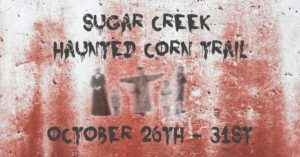 Sugar Creek Haunted Corn Trail